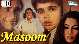 Masoom {HD} - Naseeruddin Shah - Shabana Azmi - Jugal Hansraj - Urmila Matondkar - Old Hindi Movie