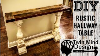 DIY Rustic Hallway Table - How To Build a Repurposed Wood Table
