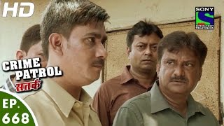 Crime Patrol - क्राइम पेट्रोल सतर्क - Shikayat - Episode 668 - 10th June, 2016
