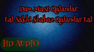 Dam Mast Qalandar Lal Sakhi Shabaz Qalandar Lal || Most Popular Kalam ||