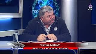 "TEORIA CONSPIRATIEI - ""Cultura Matrix!""  2017 11 29"