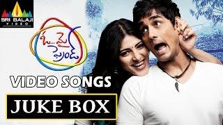 Oh My Friend Songs Jukebox   Telugu Latest Video Songs   Siddharth, Hansika, Shruti Haasan