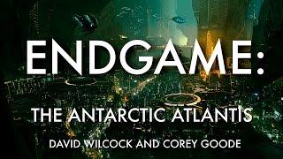 David Wilcock   Corey Goode: Endgame II-- The Antarctic Atlantis ET Ruins/ Cabal Rescue Plan