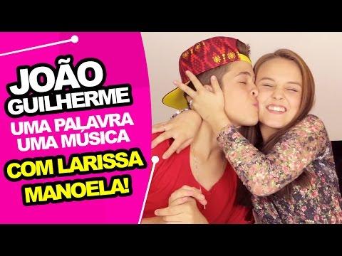 Xxx Mp4 João Guilherme Uma Palavra Uma Música Com Larissa Manoela 3gp Sex