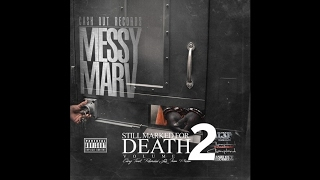 Messy Marv - Just Don't Worry Me | Philthy Rich - J-Diggs - San Quinn Diss