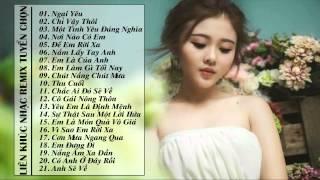 Liên Khúc Nhạc Trẻ Hay Nhất Tháng 5 ll Nhạc Trẻ Remix Hay Nhất 2015 - Việt Mix - Ngại Yêu ✔