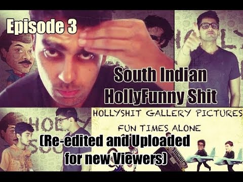 #HollyShit    Episode 3    Funny South Indian Films