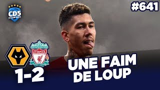 Wolverhampton vs Liverpool (1-2) PL - Débrief / Replay #641 - #CD5