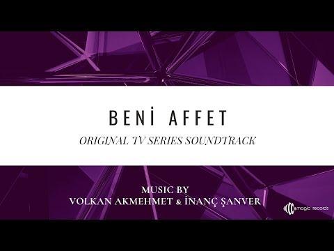 Beni Affet Büyük Duygusal 1 Original TV Series Soundtrack