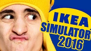 IKEA SIMULATOR?!