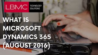 Introduction to Microsoft Dynamics 365 (August 2016)