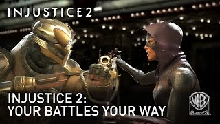 Injustice 2 - Your Battles Your Way
