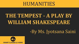 The tempest (a play by William Shakespeare) lecture, BA , MA by Jyotsna Saini