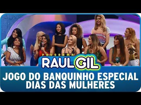 Programa Raul Gil 07 03 15 Jogo Do Banquinho Especial Dia Das Mulheres