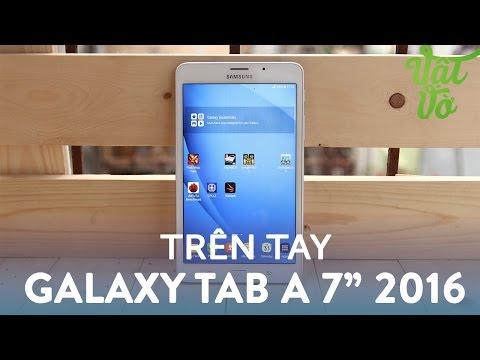 Vật Vờ  Trên tay & đánh giá nhanh Samsung Galaxy Tab A 7