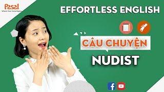 """🗽 Học phản xạ với Effortless English - Câu chuyện """"Nudist"""""""