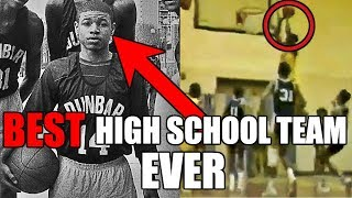 The BEST High School Basketball Team Ever
