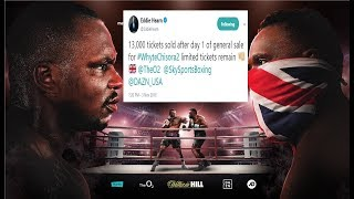 DILLIAN WHYTE vs DERECK CHISORA 2 DOES OVER 13k TICKETS IN THE FIRST DAY KILLING WILDER vs FURY!!