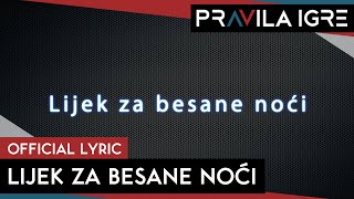 Pravila Igre - Lijek za besane noći (Official lyric video)