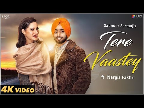 Xxx Mp4 Tere Vaastey Full Video Satinder Sartaaj Ft Nargis Fakhri Jatinder Shah 4K Saga Music 3gp Sex