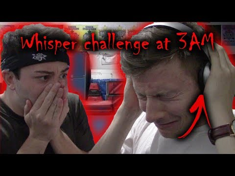 DO NOT DO THE WHISPER CHALLENGE AT 3 AM LOST MY HEARING