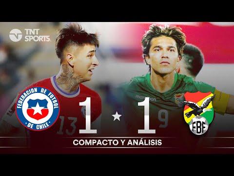 CHILE 1 1 BOLIVIA Clasificatorias Qatar 2022 RESUMEN Y GOLES