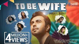 To Be Wife | Apurba | Peya Bipasha | Tasnia Farin | Imraul Rafat | Eid Drama 2019