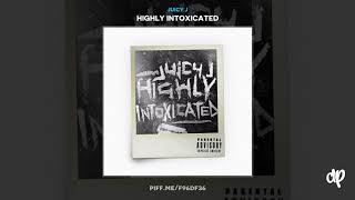 Juicy J - Watch Money Fall ft. Rick Ross & Project Pat [Highly Intoxicated]
