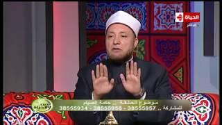 الدين والحياة | الشيخ عويضة عثمان: رمضان بيعمل تهذيب للكون كله