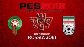 Morocco vs Iran Russia World Cup championship Gameplay PES 2018 HD