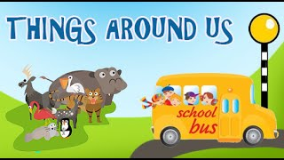 Things Around Us for kids | Kids Interactive Videos | Part -1 Animated