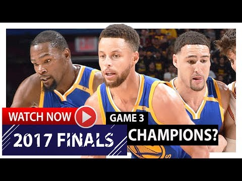 Kevin Durant, Stephen Curry & Klay Thompson Game 3 Highlights vs Cavaliers 2017 Finals - CHAMPIONS?