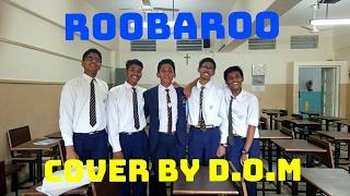 Roobaroo - Rang De Basanti (Cover By D.O.M)