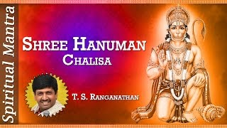 Shree Hanuman Chalisa - T. S. Ranganathan ( Full Song )