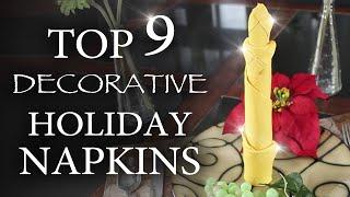 9 Ways To Fold Fancy Holiday Napkins!