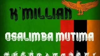 K'Millian - Osalimba Mutima [Zambia Music 2013]
