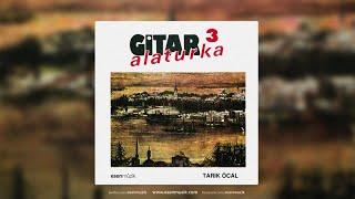 Tarık Öcal - Ey Çeşm-İ Ahu Mehlika - Official Audio