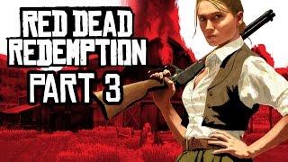Red Dead Redemption Gameplay Walkthrough Part 3 - LASSO