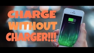 CHARGE YOUR PHONE WITHOUT CHARGER.