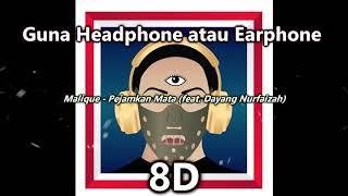 Malique Feat Dayang Nurfaizah - Pejamkan Mata (8D AUDIO)