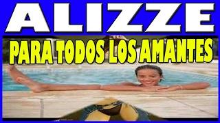 PARA TODOS LOS AMANTES DE ALIZEE