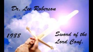 Dr. Lee Roberson  - 1988 Sword of The Lord Conference