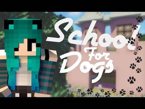 Minecraft: School For Girls [S:3 Dog Edition] Episode 3 | Poodle Palace