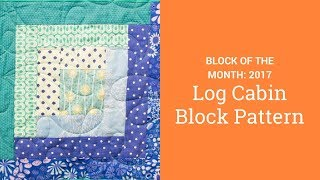 How To Make A Log Cabin Block