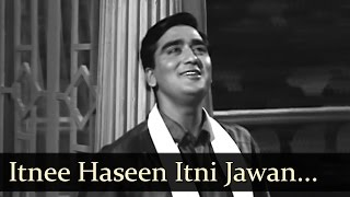 Aaj Aur Kal - Itnee Haseen Itni Jawan - Mohd Rafi