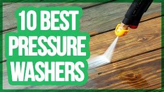10 Best Pressure Washers 2017