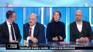 Terreur dans l'Aude : Daech revendique #cdanslair 23.03.2018