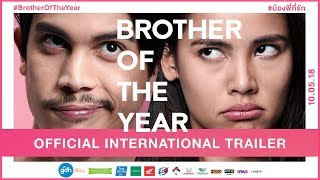 BROTHER OF THE YEAR: Official International Trailer (2018)   GDH