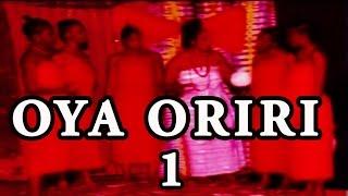 Oya Oriri [Part 1] - Latest 2016 Nigerian Nollywood Drama Movie (Yoruba Full HD)