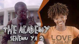 The Academy - Sehemu ya 2